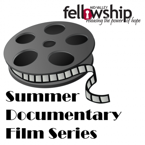 Mid-Valley Fellowship Summer Movies