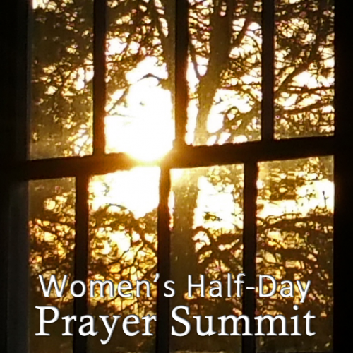 Women's Half-Day Prayer Summit